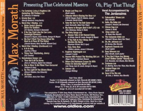 Presenting That Celebrated Maestro/Oh, Play That Thing!: The Ragtime Era
