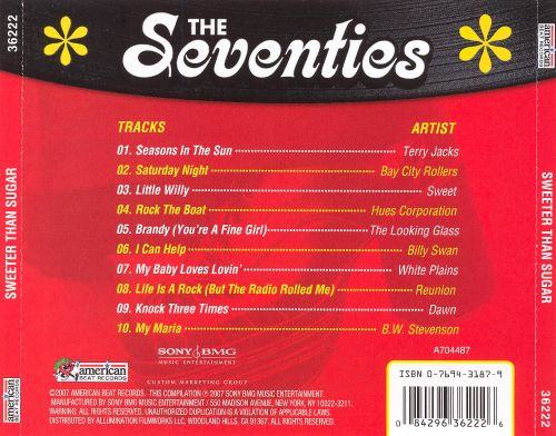 The Seventies: Sweeter Than Sugar