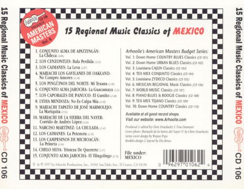 Arhoolie Presents American Masters, Vol. 6: 15 Regional Music Classics of Mexico