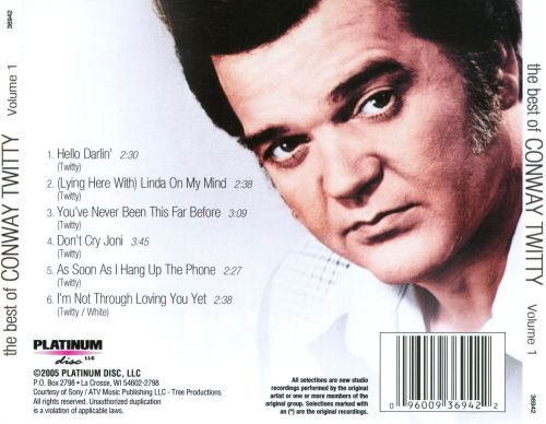 The Best of Conway Twitty, Vol. 1 [Platinum Disc]