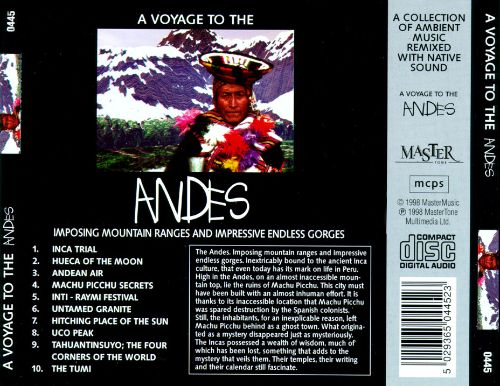 Voyage to the Andes
