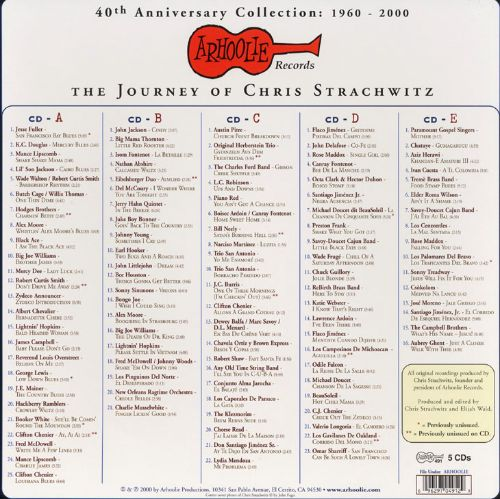 Arhoolie 40th Anniversary Collection 1960-2000: The Journey of Chris Strachwitz