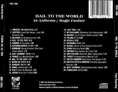 Hail to the World