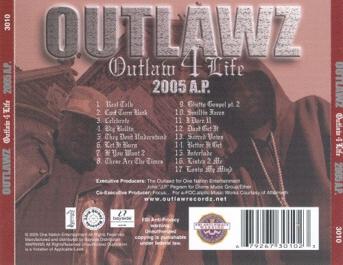 Outlaw 4 Life: 2005 A.P.