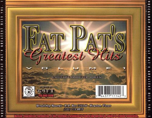 Fat Pat's Greatest Hits, Vol. 1: Slowed & Chopped