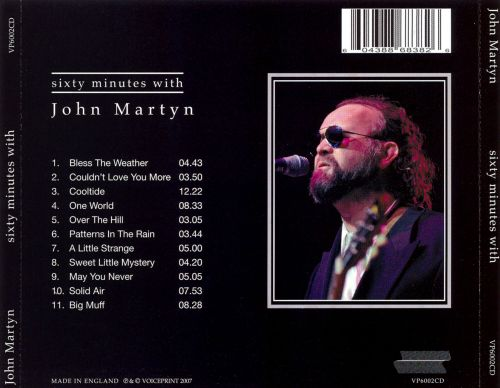 Sixty Minutes With John Martyn
