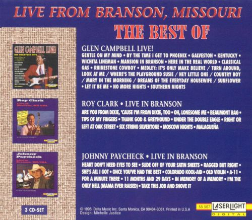Live from Branson, Missouri: The Best of Glen Campbell, Roy Clark and Johnny Paycheck