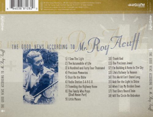 The Good News According to Mr. Roy Acuff