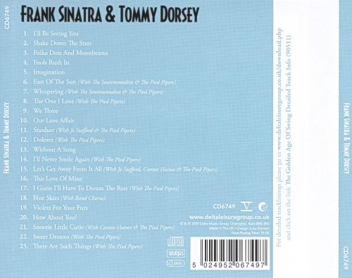 The Golden Age of Swing: Frank Sinatra & Tommy Dorsey