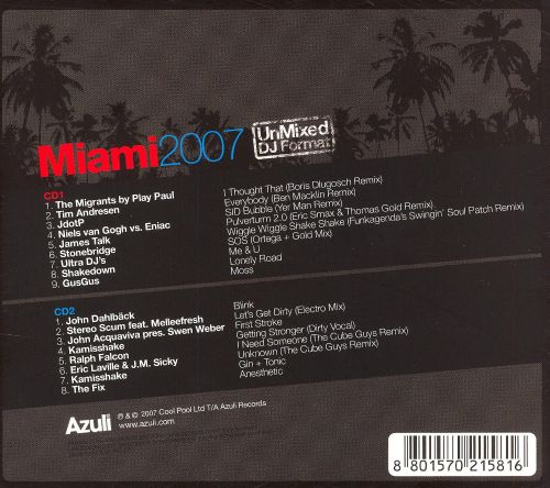 Club Azuli Presents: Miami 2007 Unmixed
