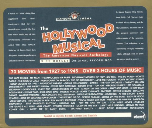 The Hollywood Musicals: The American Musicals Anthology
