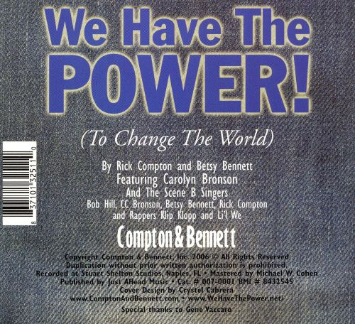 We Have The Power! (To Change The World)