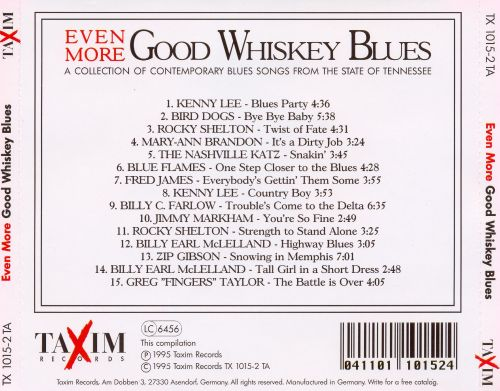 Even More Good Whiskey: A Collection of Contemporary Blues Songs, Vol. 3