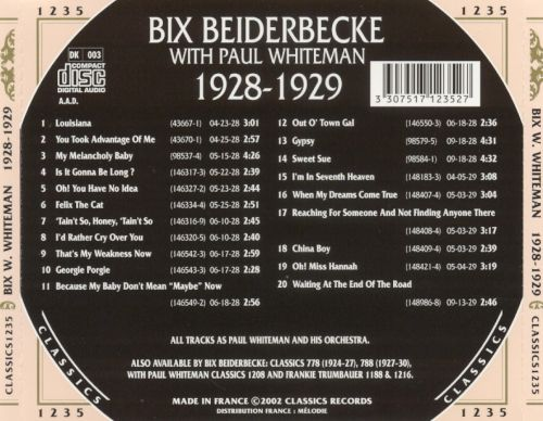 Bix Beiderbecke with Paul Whiteman 1928-1929