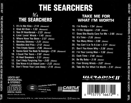 It's the Searchers/Take Me for What I'm Worth