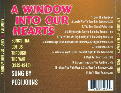 A Window into Our Hearts: Songs That Got Us Through the War 1939-1945