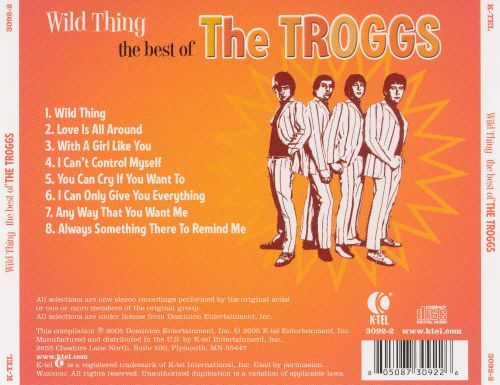 Wild Thing: The Best of the Troggs