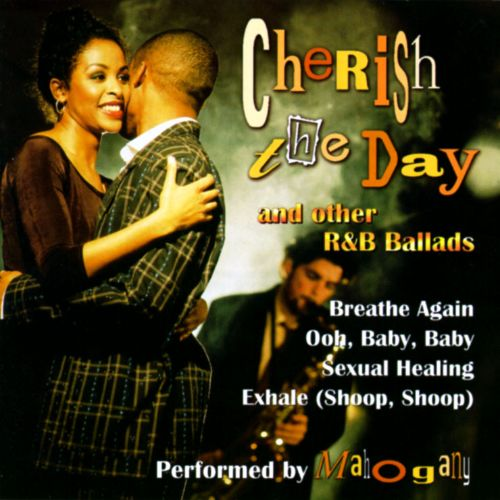 Cherish the Day and Other R&B Ballads