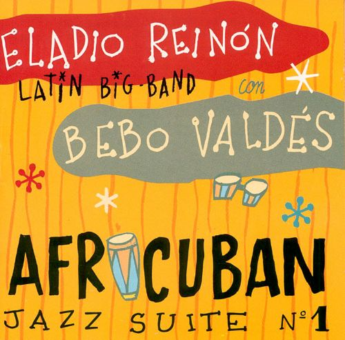 Afro Cuban Jazz Suite No. 1