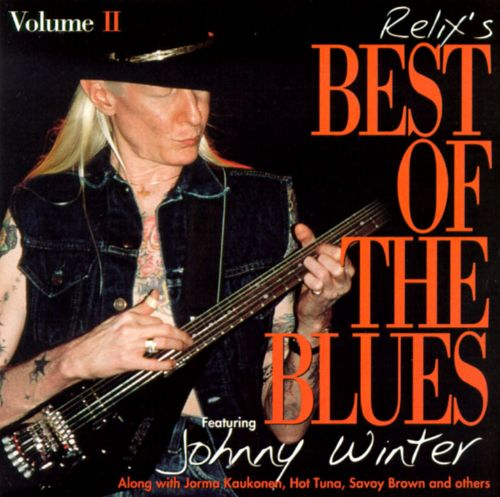 Relix's Best of the Blues, Vol. 2