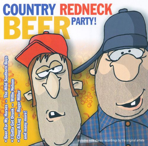 Country Redneck Beer Party