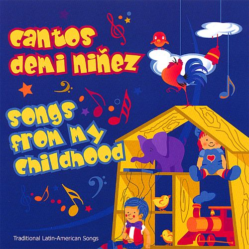Songs from My Childhood