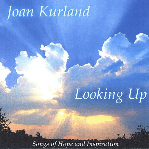 Looking Up: Songs of Hope and Inspiration