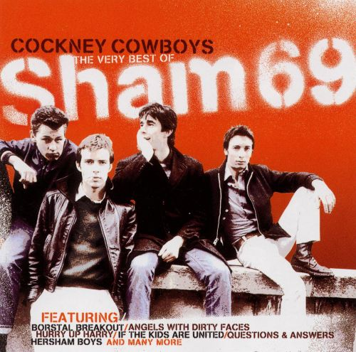 Cockney Cowboys: The Very Best of Sham 69