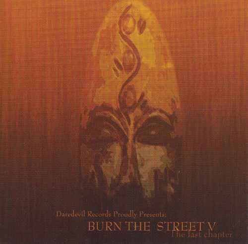 Burn the Street, Vol. 5