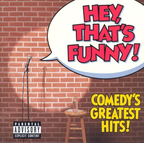 Hey, That's Funny! Comedy's Greatest Hits