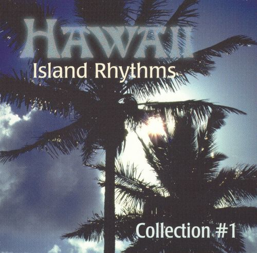Hawaii Island Rhythms Collection #1