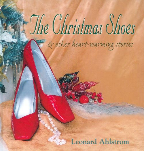 the christmas shoes other heart warming stories - Red Shoes Christmas Song