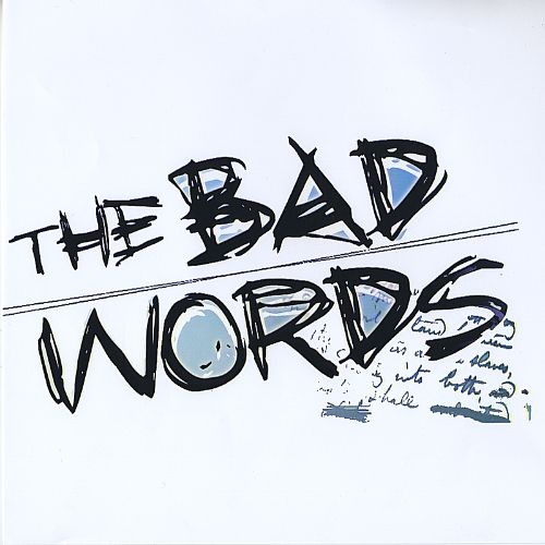 The Bad Words