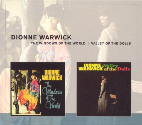 Windows of the World/Valley of the Dolls