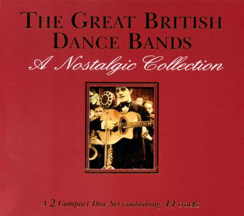 Great British Dance Bands [Gallerie]