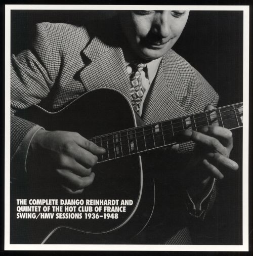 The Complete Django Reinhardt & Quintet of the Hot Club of France Swing/HMV Sessions