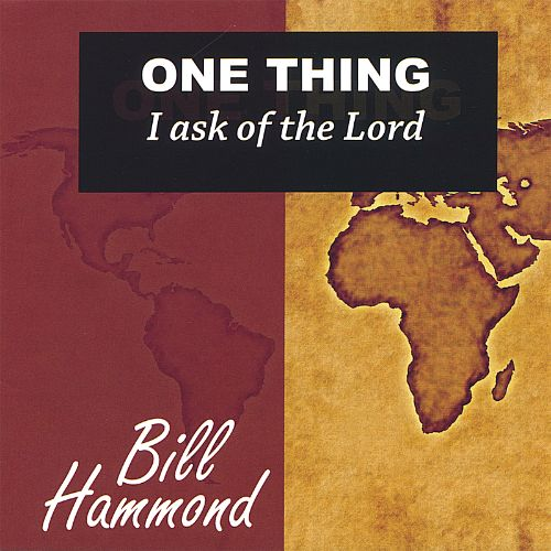 One Thing I Ask of the Lord