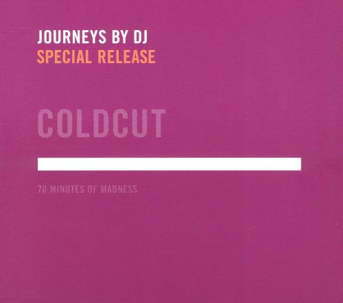 Journeys by DJ: 70 Minutes of Madness