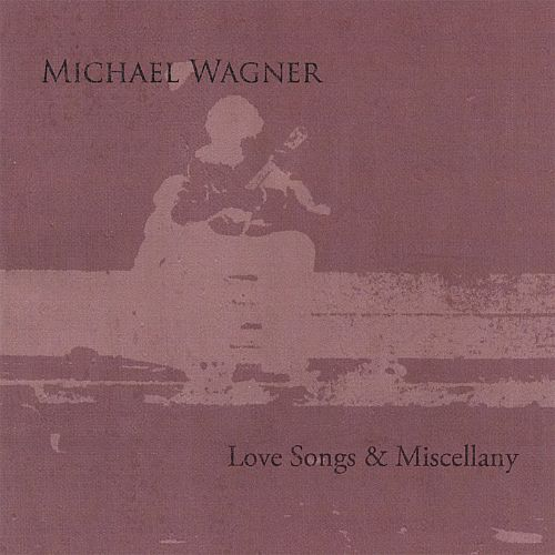 Love Songs & Miscellany