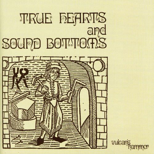 True Hearts and Sound Bottoms