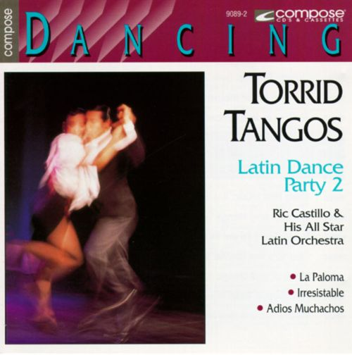Latin Dance Party, Vol. 2: Torrid Tango