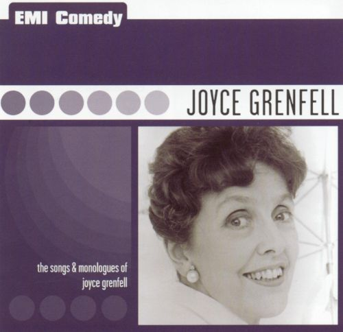 The Songs & Monologues of Joyce Grenfell