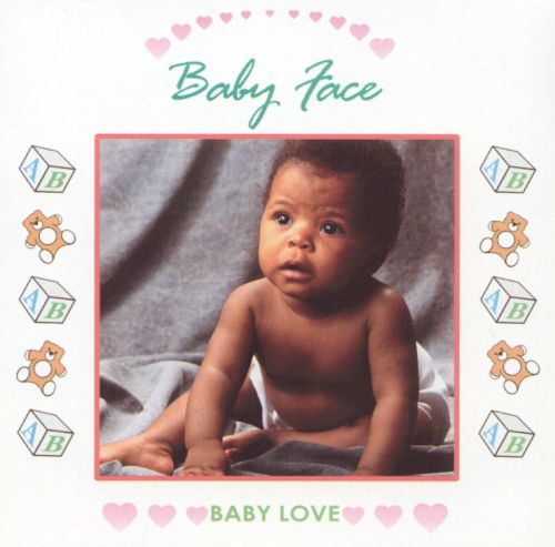 Baby Love: Baby Face