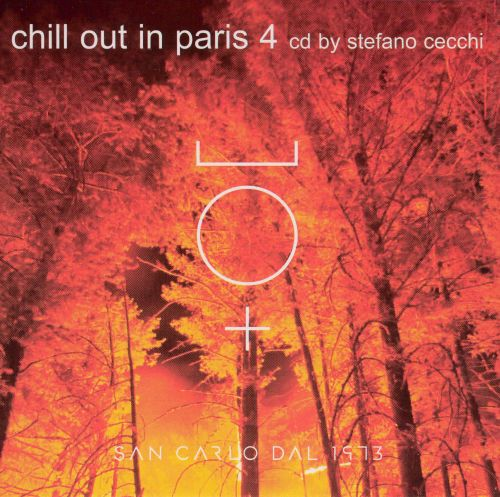 Chill Out in Paris, Vol. 4