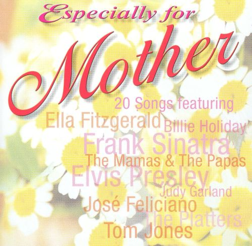 Especially for Mother
