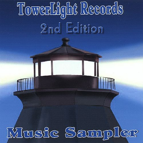 Towerlight Music Sampler: 2nd Edition