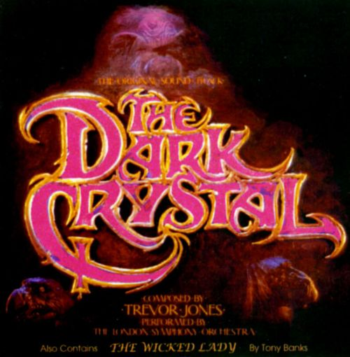The Dark Crystal/The Wicked Lady