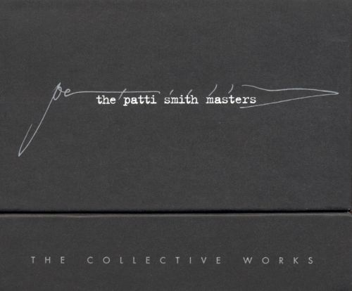 The Patti Smith Masters: The Collective Works