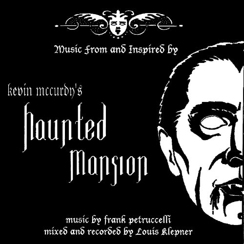 Music from & Inspired by Kevin McCurdy's Haunted Mansion