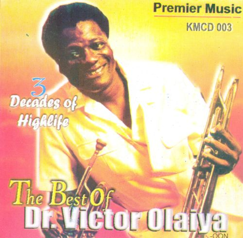 3 Decades of Highlife: The Best of Dr. Victor Olaiya